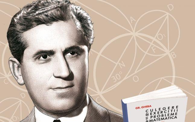 Grigore Gheba, marele matematician care ne-a marcat anii de şcoală