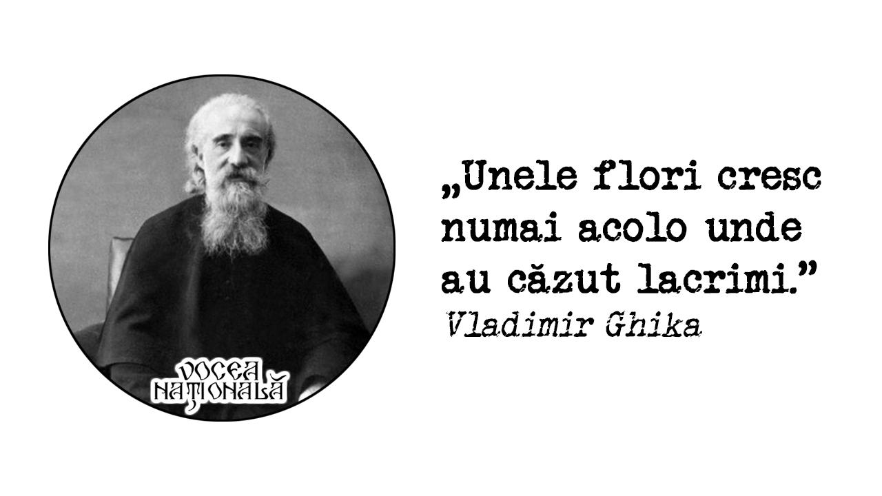 Unele flori cresc numai acolo unde au căzut lacrimi Vladimir Ghika