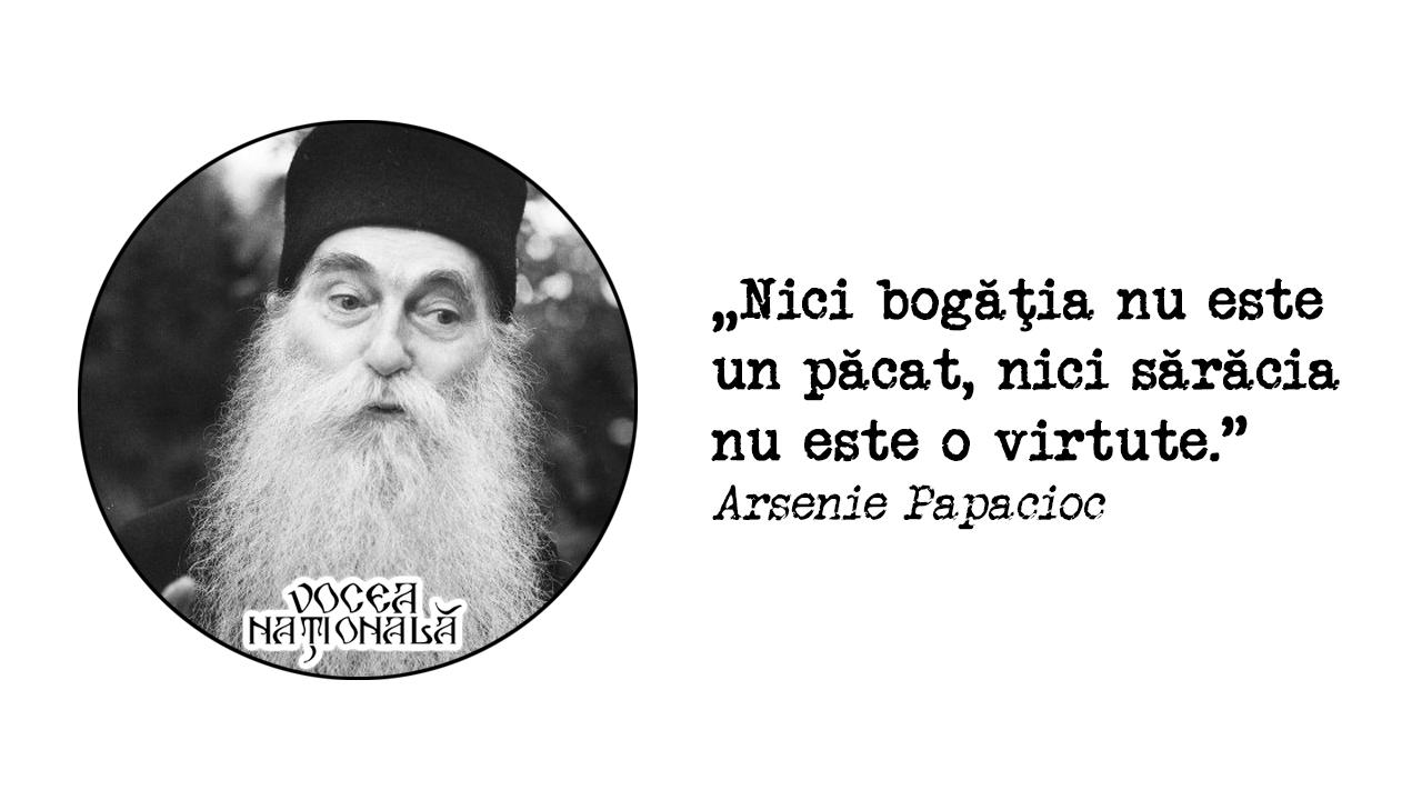 Nici bogăţia nu este, citat de Arsenie Papacioc