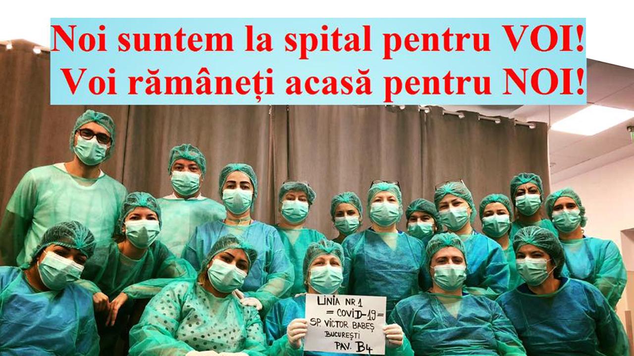 Noi suntem la spital pentru voi, voi ramaneti acasa pentru noi
