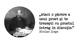Părerea unui prost, citat de Nicolae Iorga