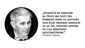Deceniile de comunism au făcut mai mult rău României decât au provocat cele două războaie mondiale la un loc, întrucât acestea nu i-au denaturat spiritualitatea.