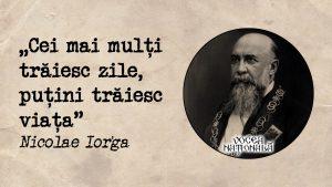 Cum se trăiește, citat de Nicolae Iorga