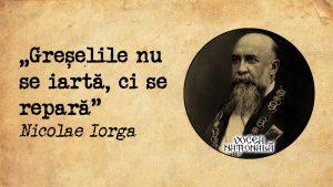 Greșelile, citat de Nicolae Iorga