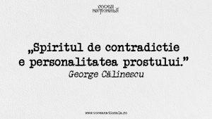 Spiritul de contradicție e personalitatea prostului