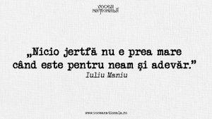 Jertfa pentru neam și adevăr, citat de Iuliu Maniu