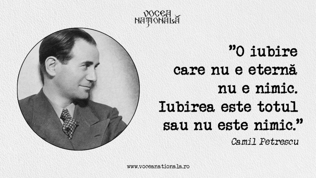 """""""O iubire care nu e eternă nu e nimic. Iubirea este totul sau nu este nimic."""" Camil Petrescu"""
