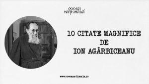 10 citate magnifice de Ion Agârbiceanu