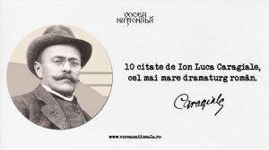 10 citate de Ion Luca Caragiale, cel mai mare dramaturg român.