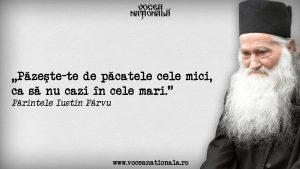 Cugetări memorabile ale părintelui Iustin Pârvu, unul dintre cei mai de seamă martiri, misionari şi duhovnici ai României